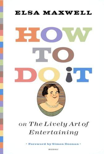 Download How to Do It or The Lively Art of Entertaining