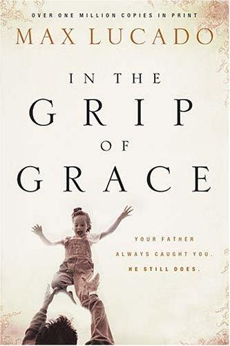 Download In the Grip of Grace