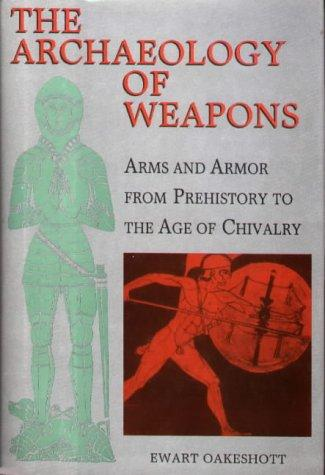 Download The archaeology of weapons