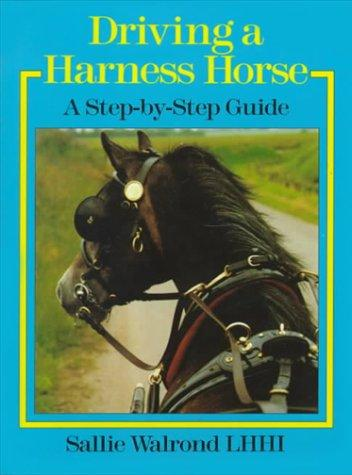 Download Driving a Harness Horse