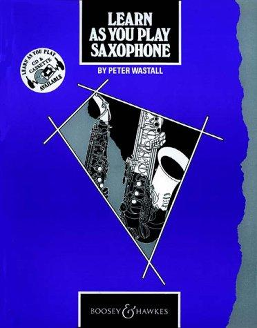 Learn as You Play Saxophone (Learn as You Play)