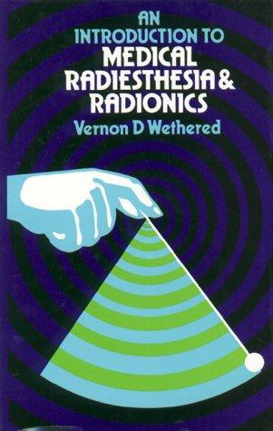 An Introduction to Medical Radiesthesia and Radionics (Open Library)