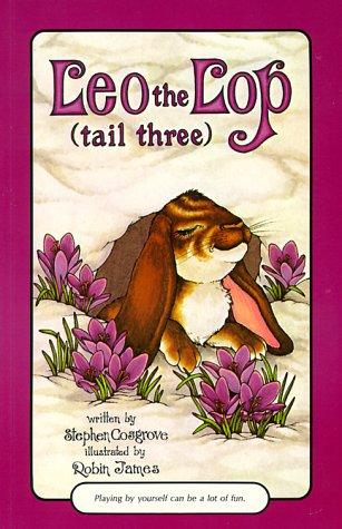 Leo the lop (tail three) by Stephen Cosgrove