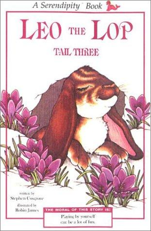 Leo the Lop Tail Three (reissue) (Serendipity Books)