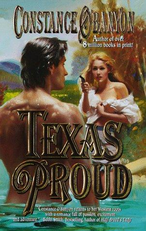 Texas Proud by Constance O'Banyon