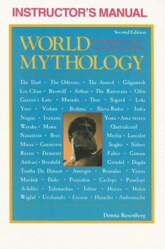 Instructor's Manual for World Mythology by Donna Rosenberg