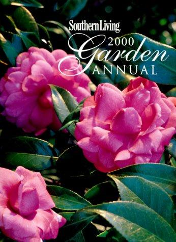 Southern Living 2000 Garden Annual (Southern Living Garden Annual) by Southern Living