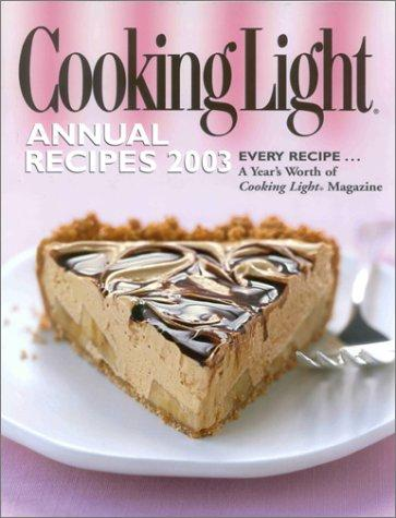 Cooking Light Annual Recipes 2003 by