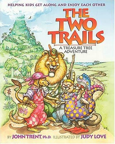 The two trails by John T. Trent
