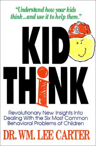 Kid Think by William Lee Carter