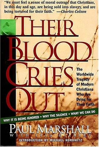 Their Blood Cries Out by Paul A. Marshall