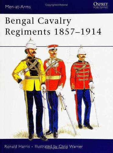 Bengal cavalry regiments, 1857-1914 by R. G. Harris