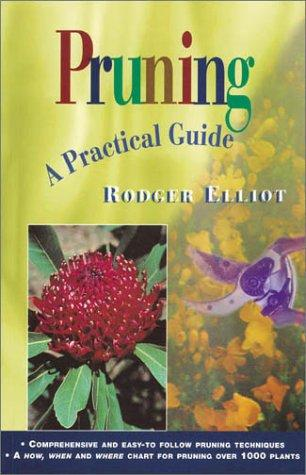 Pruning by W. Rodger Elliot