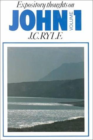 Expository Thoughts on John [3 vol. set] by Ryle, J. C.