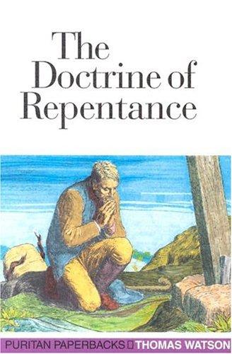 Doctrine of Repentance by Watson, Thomas