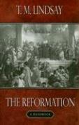 Reformation: A Handbook by Lindsay, T.M.